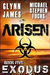 ARISEN, Book Five - EXODUS Kindle Edition
