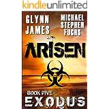 ARISEN, Book Five - EXODUS