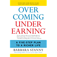 Overcoming Underearning(TM): A Simple Guide to a Richer Life (English Edition)