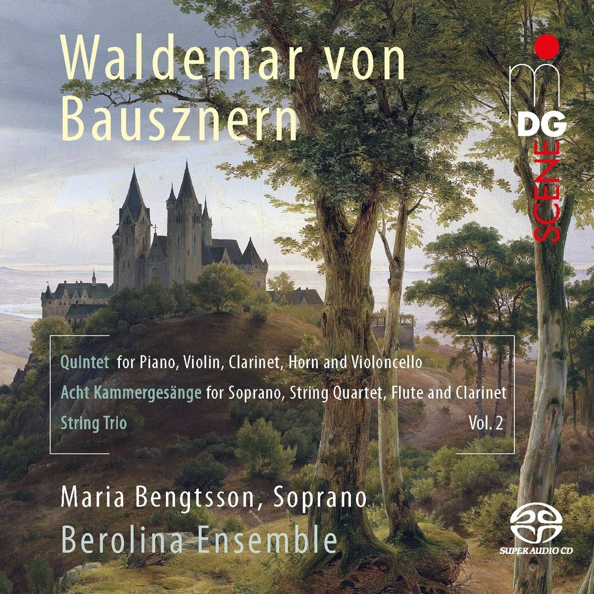 SACD : Maria Bengtsson - Berolina Ensemble - Chamber Music 2 (Hybrid SACD)