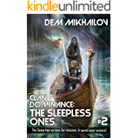 Clan Dominance: The Sleepless Ones (Book #2): LitRPG Series