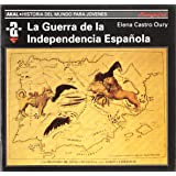 La Guerra de la Independencia española (Historia del mundo para jóvenes)