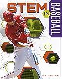 Stem in Baseball (STEM in Sports)