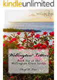 Wellington Letters (Wellington Cross Series Book 6)
