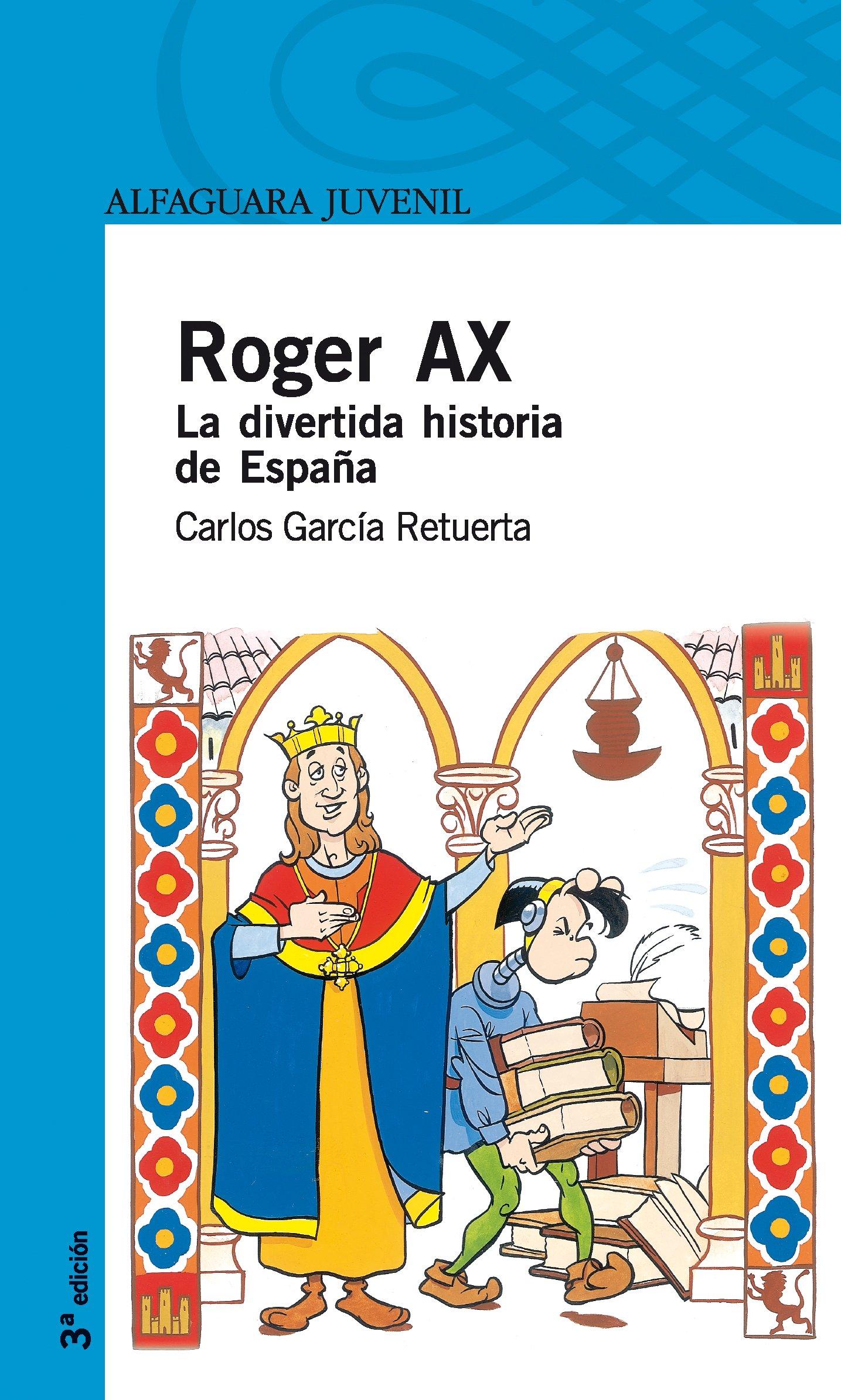 Roger Ax. La divertida historia de España Serie Azul: Amazon ...