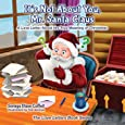 It's Not About You Mr. Santa Claus: A Love Letter About the True Meaning of Christmas (The Love Letters Book Series)