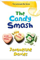 The Candy Smash (The Lemonade War Series Book 4) Kindle Edition