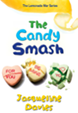 The Candy Smash (The Lemonade War Series Book 4)