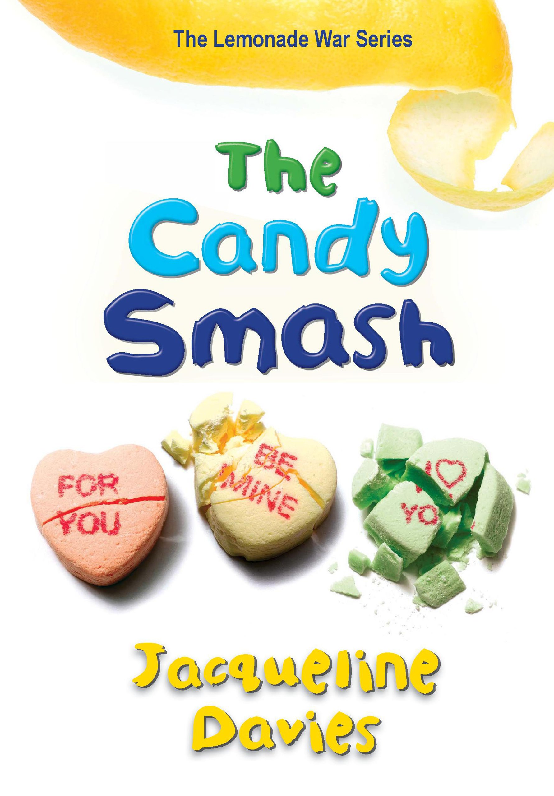The Candy Smash (The Lemonade War Series Book 4) (English Edition)