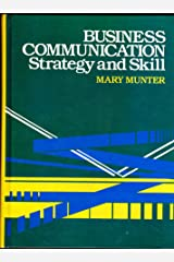 Business Communications: Strategy and Skill Hardcover