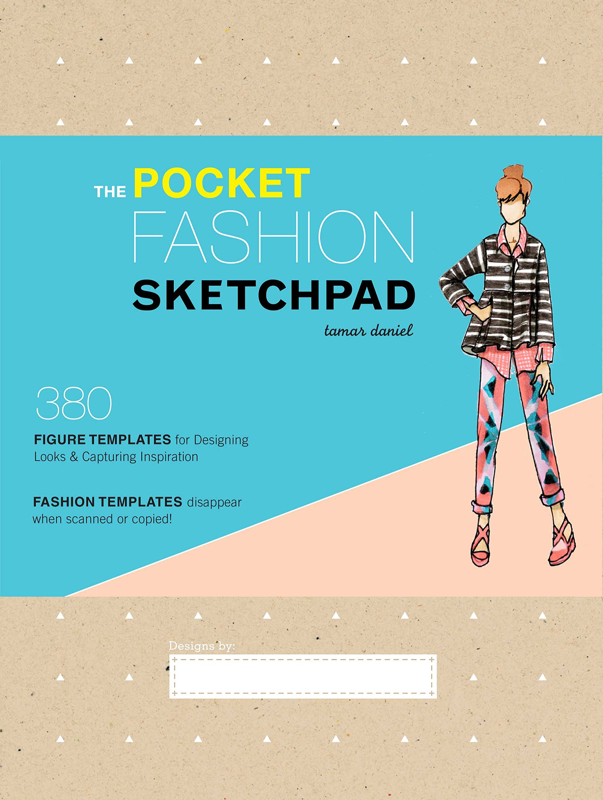 The Pocket Fashion Sketchpad: 380 Figure Templates for Designing ...