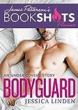 Bodyguard: An Under Covers Story (BookShots Flames)
