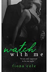 Watch With Me Kindle Edition