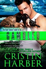Gambled and Chased (Titan Book 4) Kindle Edition