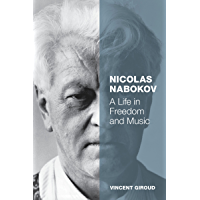 Nicolas Nabokov: A Life in Freedom and Music book cover