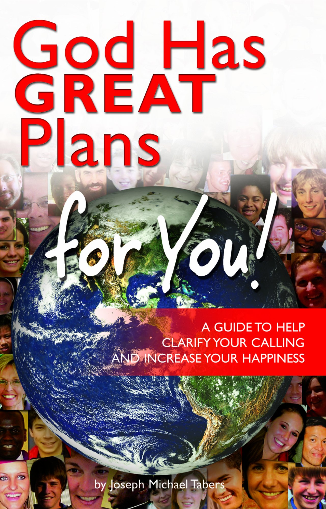 God Has GREAT Plans for You! :A Guide to Help Clarify Your Calling and Increase Your Happiness PDF