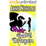 Their Baby Dragon: Not This Series: Dragons: Romantic Comedy