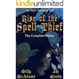 Rise of the Spell Thief: The Complete Series: An Epic Fantasy Tale