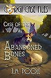 Case of the Abandoned Bones (Corgi Case Files Book 10)