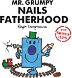 Mr. Grumpy Nails Fatherhood (Mr Men for Grown Ups)