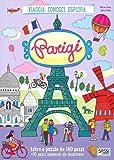 Parigi. Viaggia, conosci, esplora. Libro puzzle