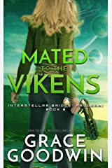 Mated To The Vikens (Interstellar Brides® Program Book 8) Kindle Edition