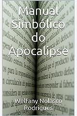 Manual Simbólico do Apocalipse (Portuguese Edition) Kindle Edition
