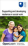 Supporting and developing resilience in social work (English Edition)