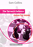 The Tarrasch Defence: Move by Move (English Edition)