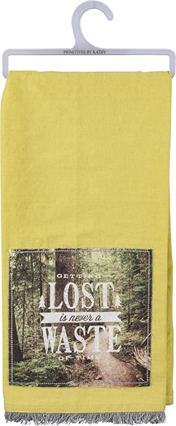 Primitives by Kathy Home And Kitchen Decor Dish Towel Getting Lost Is Never A Waste Of Time