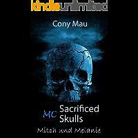 MC Sacrificed Skulls: Mitch und Melanie