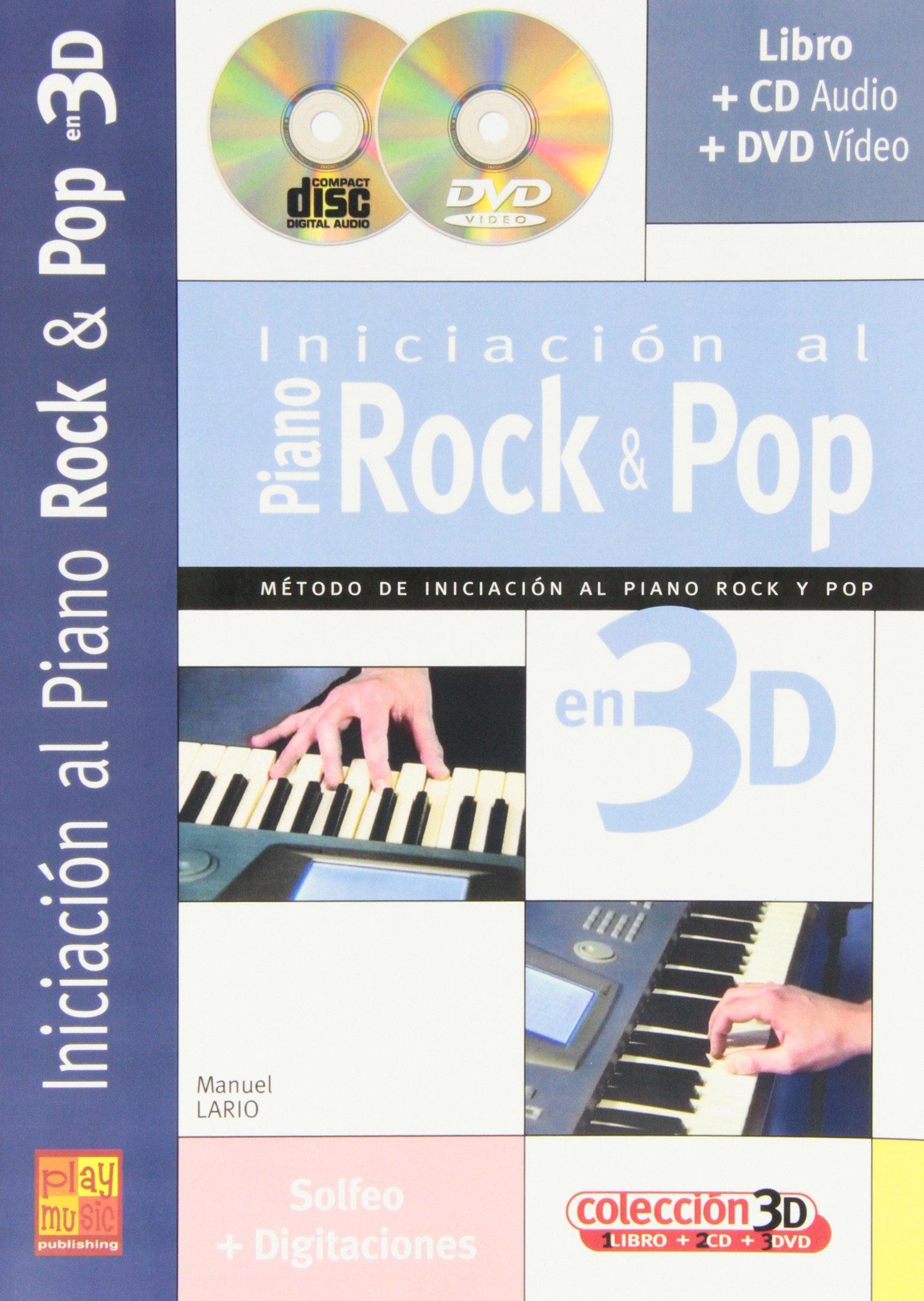 Iniciación al Piano Rock & Pop en 3D Play Music España: Amazon.es: Lario, Manuel, Piano: Libros
