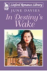 In Destiny's Wake (Linford Romance Library) Paperback