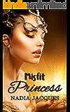 Misfit Princess