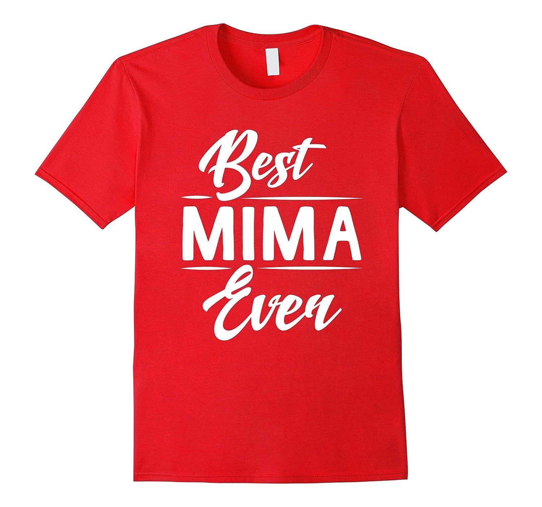Best Mima Ever Grandma Mother's Day Gifts Women's T-shirt-Art