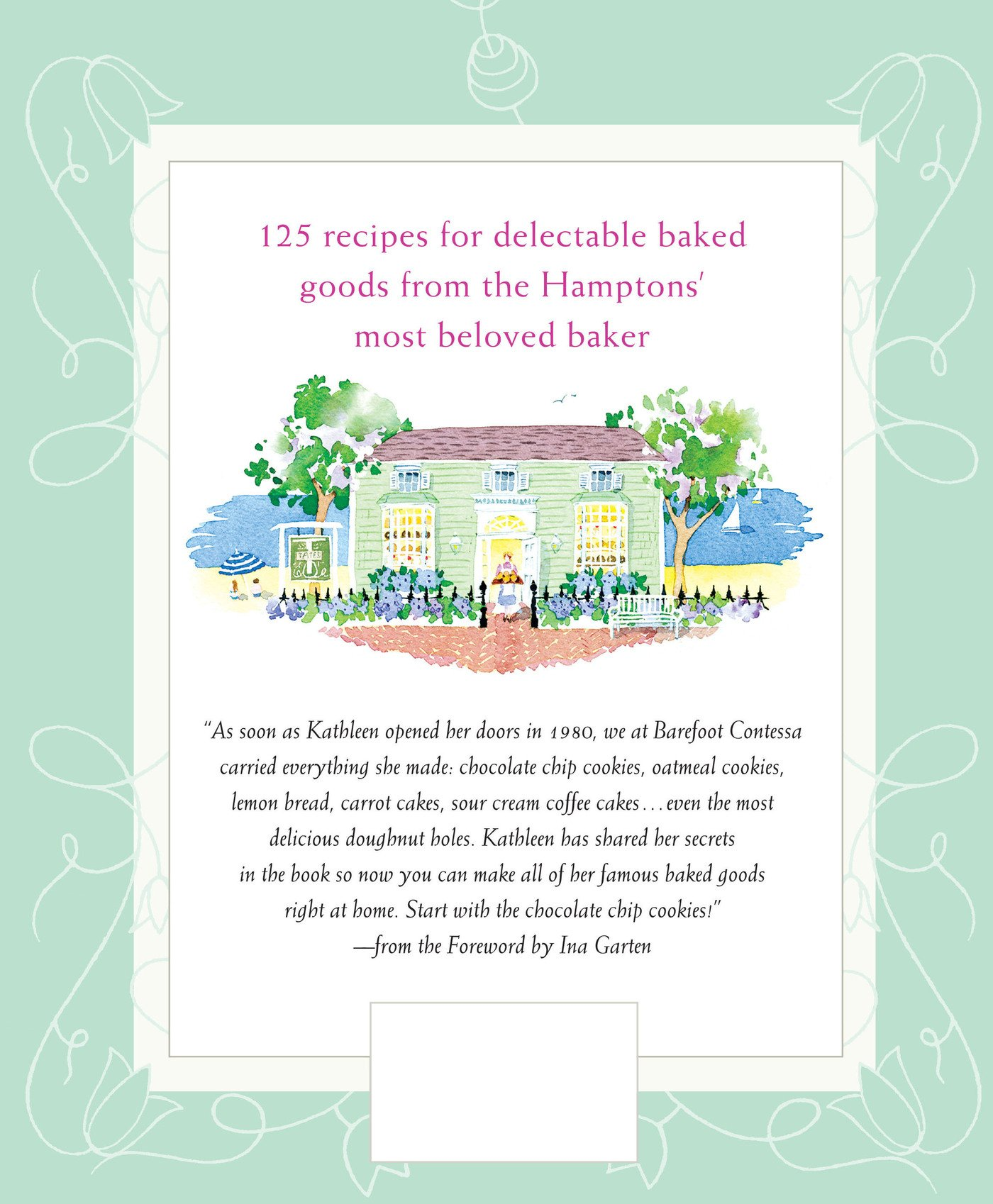 From Southampton's Favorite Bakery For Homestyle Cookies, Cakes, Pies,  Muffins, And Breads: Kathleen King, Ina Garten: 9780312334178: Amazon:  Books