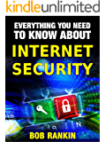 INTERNET SECURITY - Everything You Need to Know (English Edition)