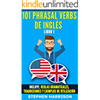 101 Phrasal Verbs de Inglés - Libro 1 (English Edition)