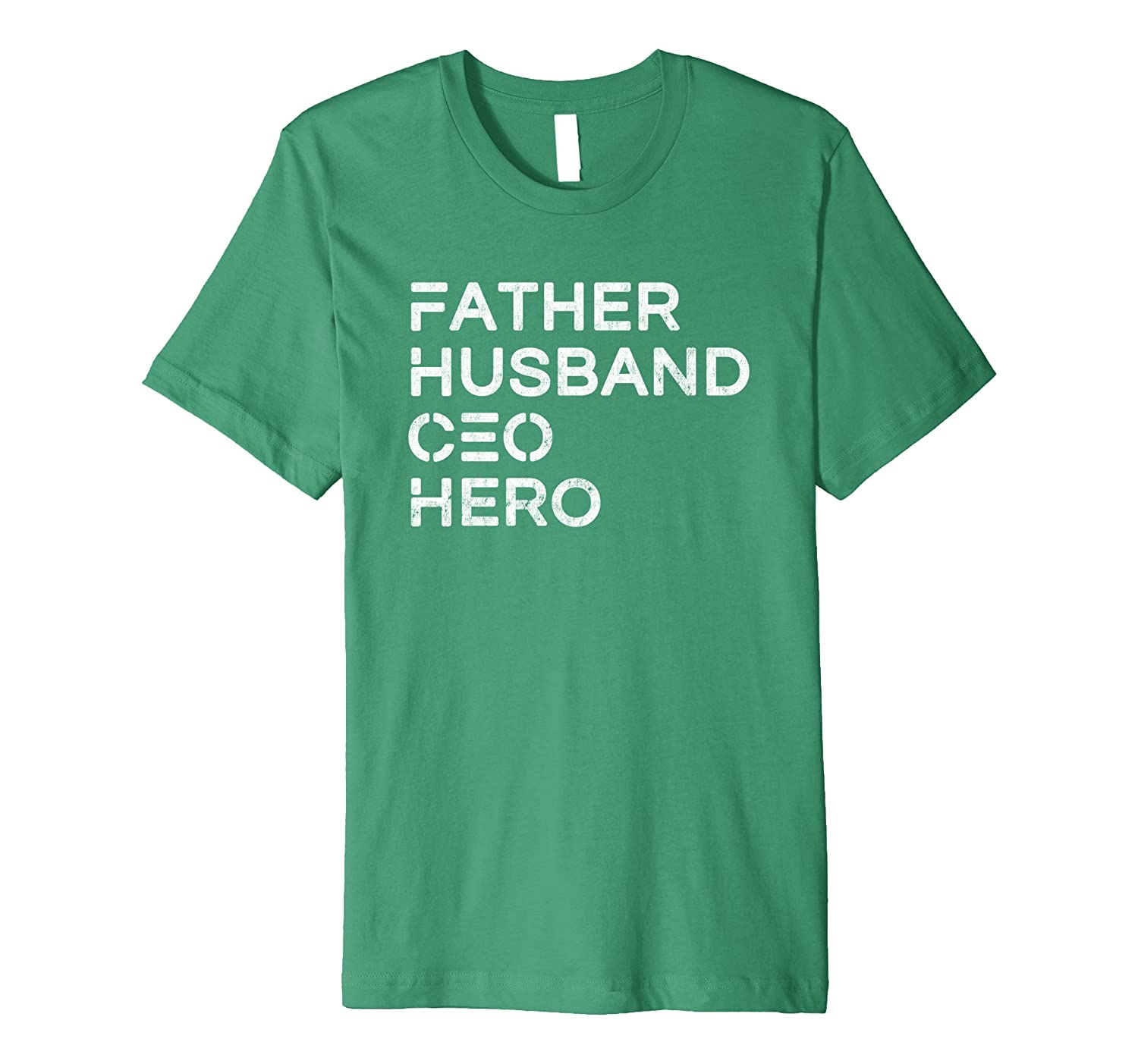 Mens Father Husband CEO Hero - Inspirational Father T-Shirt-TH