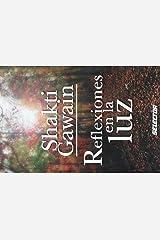 Reflexiones en la luz (Superacion personal/ Personal Growth) (Spanish Edition) Paperback