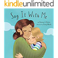 Say It With Me (Dilo conmigo): A Dual-Language / Bilingual Spanish-English Affirmation Book for Children (The Wheat…