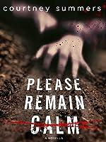 Please Remain Calm: A Novella (English