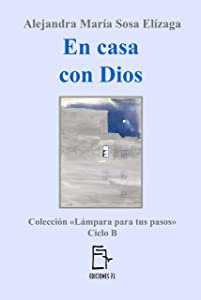 En casa con Dios (Lámpara para tus pasos nº 2) (Spanish Edition)