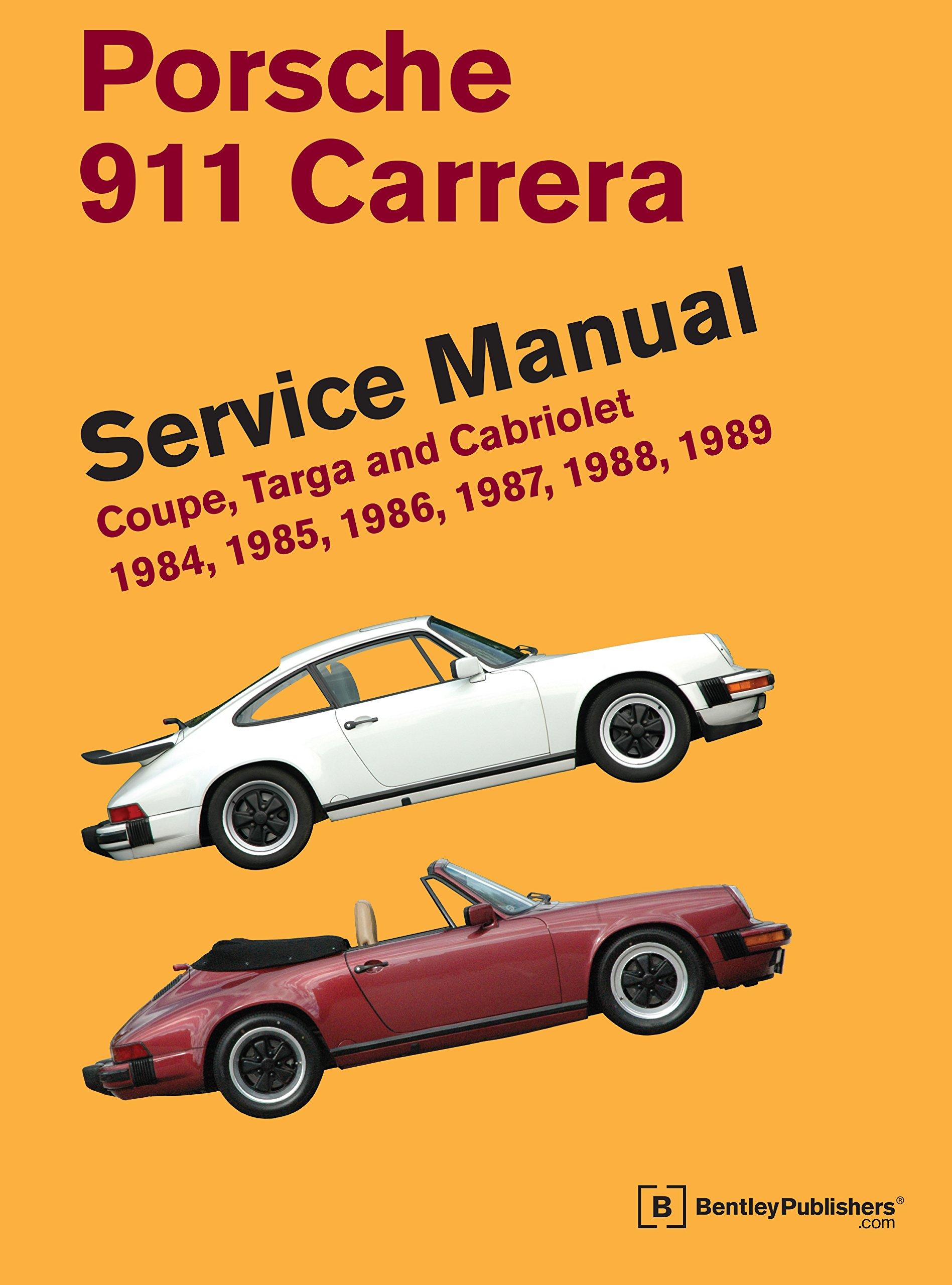 Porsche 911 Carrera Service Manual: 1984, 1985, 1986, 1987, 1988, 1989:  Coupe, Targa and Cabriolet: Bentley Publishers: 9780837616964: Books -  Amazon.ca