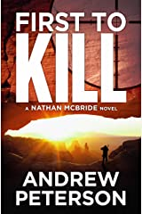 First to Kill (Nathan McBride Book 1) Kindle Edition