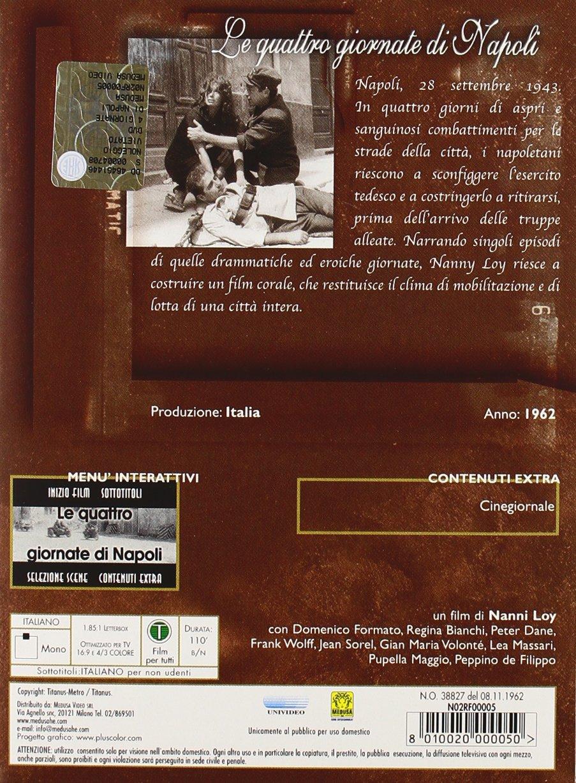 Le Quattro Giornate Di Napoli [Italia] [DVD]: Amazon.es: Regina Bianchi, Anna Maria Ferrero, Aldo Giuffre, Pupella Maggio, Lea Massari, Carlo Rustichelli, ...