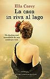 La casa in riva al lago (Italian Edition)