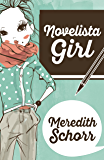 Novelista Girl (The Blogger Girl Series Book 2)