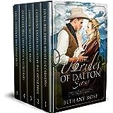 The Brides of Dalton Series: Mail Order Bride Historical Western Box Set