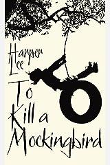 To Kill A Mockingbird: Enhanced Edition Kindle Edition